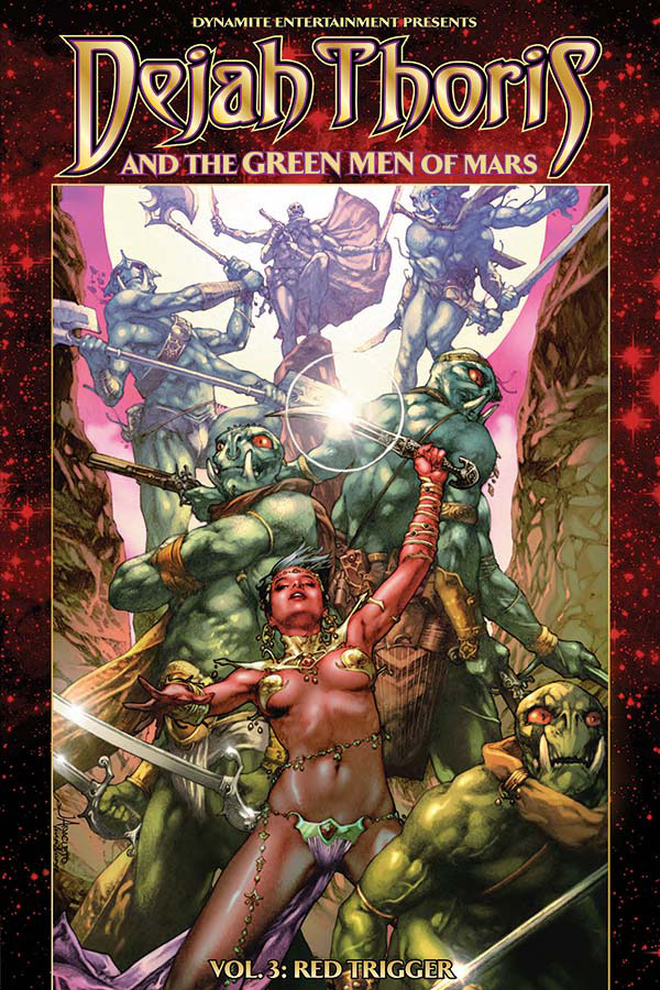 Dejah Thoris and the Green Men of Mars Volume 3