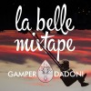 La Belle Mixtape The Wild Life Gamper & Dadoni