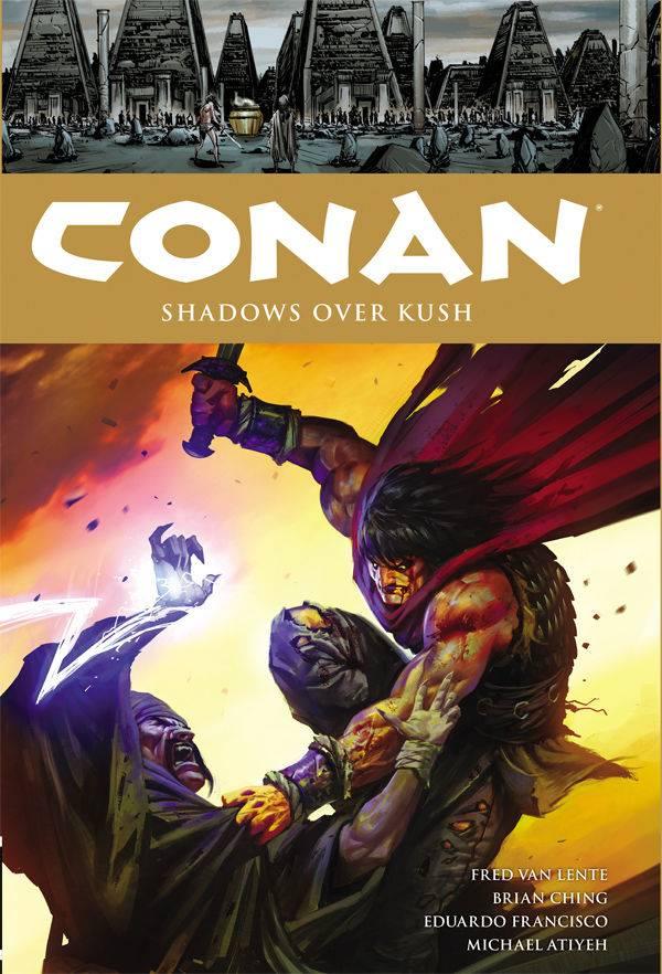 Conan Volume 17 Shadows Over Kush