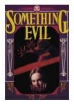 Something Evil 1kite44Something Evil 1Something Evil 3Something Evil 2Something Evil 4
