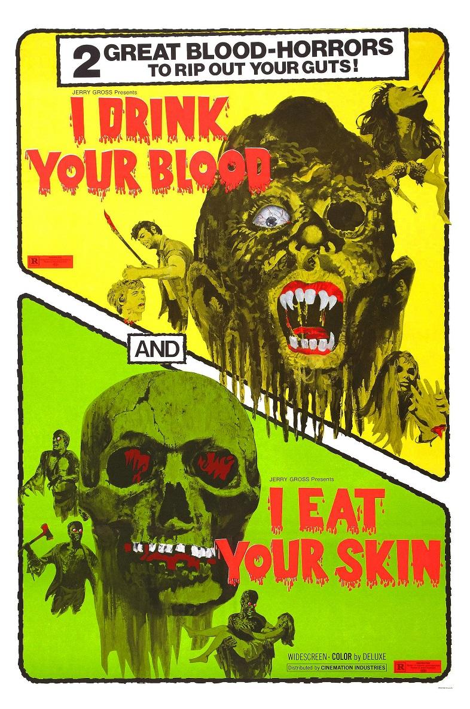 I Eat Your Skin 1