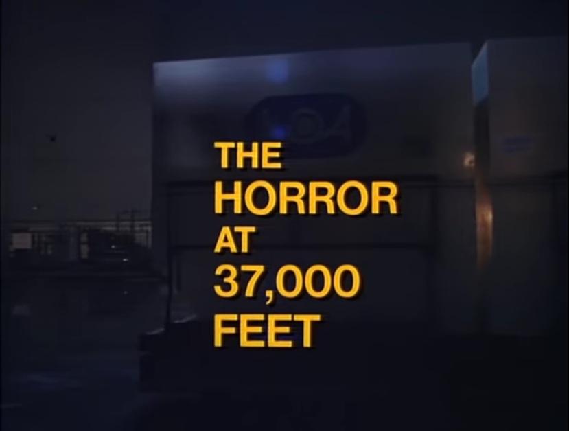 The Horror at 37000 Feet 1